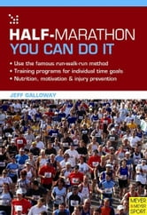 Half-Marathon: You Can Do It ebook by Galloway  Jeff