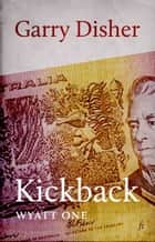 Kickback ebook by Garry Disher