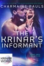 The Krinar's Informant - A Krinar World Novel ebook by Charmaine Pauls