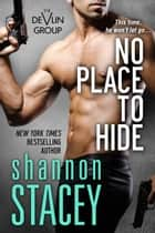 No Place To Hide eBook von Shannon Stacey