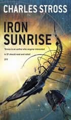 Iron Sunrise eBook by Charles Stross
