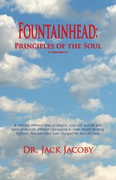 Fountainhead: Principles of the Soul ebook by Jacoby, Jack