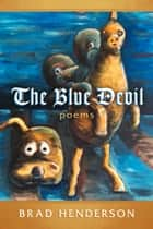 The Blue Devil ebook by Brad Henderson