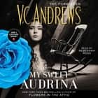 My Sweet Audrina audiobook by V.C. Andrews, Rebekkah Ross