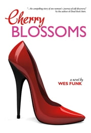 Cherry Blossoms ebook by Wes Funk