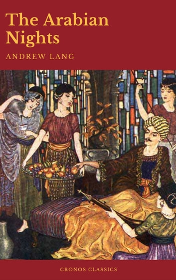 The Arabian Nights (Active TOC)(Cronos Classics) ebook by Cronos Classics,Andrew Lang