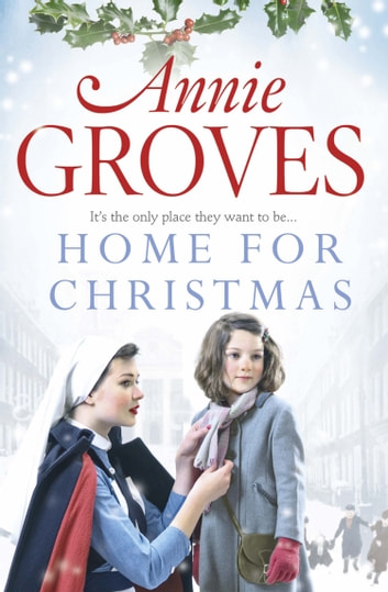 Home for Christmas ebook by Annie Groves