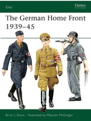 The German Home Front 1939?45 ebook by Brian L Davis,Malcolm McGregor