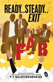 Ready..Steady..Exit ebook by PC Balasubramaniyam