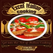 Excel Italian Cooking audiobook by Excel Cooking
