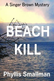 Beach Kill ebook by Phyllis Smallman