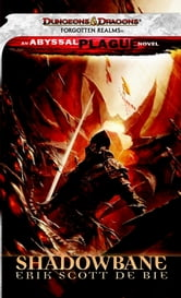 Shadowbane - A Forgotten Realms Novel ebook by Erik Scott De Bie