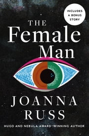 The Female Man ebook by Joanna Russ