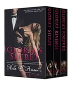 GLORIA'S SECRET: The Trilogy (ALPHA BILLIONAIRE BOXED SET)