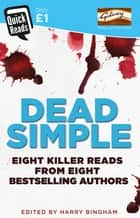 Dead Simple ebook by Harry Bingham, Mark Billingham, Angela Marsons,...