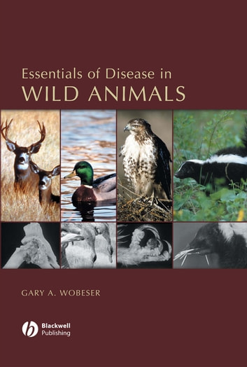 Essentials of disease in wild animals ebook by gary a wobeser essentials of disease in wild animals ebook by gary a wobeser fandeluxe Gallery