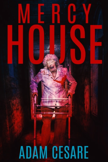 Mercy House ebook by Adam Cesare
