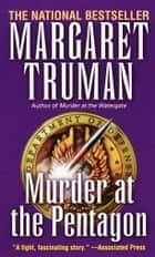 Murder at the Pentagon ebook by Margaret Truman