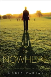 Out of Nowhere ebook by Maria Padian