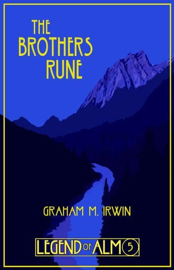 The Brothers Rune ebook by Graham M. Irwin