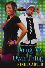 Doing My Own Thing ebook by Nikki Carter