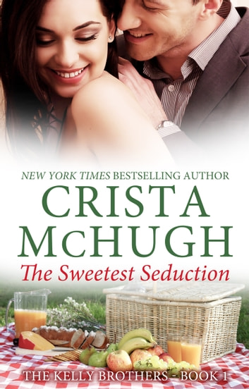 The Sweetest Seduction ebook by Crista McHugh