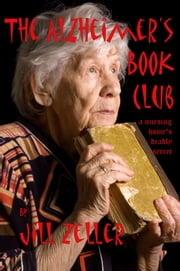 The Alzheimer's Book Club ebook by Jill Zeller