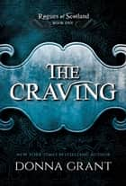The Craving ebook by Donna Grant