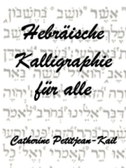 Hebräische Kalligraphie ebook by Catherine Petitjean-Kail