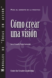Creating a Vision (Spanish) ebook by Criswell, Corey