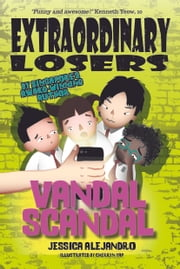 Exlosers #2: Vandal Scandal (BubblyBooks) ebook by