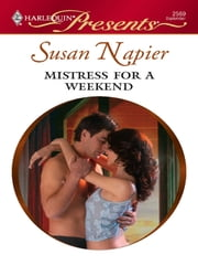 Mistress for a Weekend ebook by Susan Napier