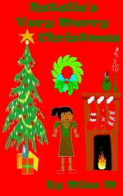 Natalie's Very Merry Christmas ebook by Miss M