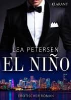 El Nino. Erotischer Roman ebook by Lea Petersen