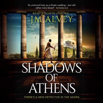 Shadows of Athens audiobook by JM Alvey