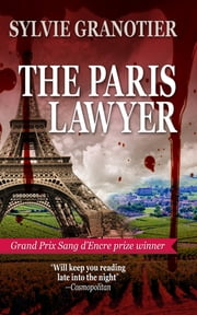 The Paris Lawyer ebook by Sylvie Granotier,Anne Trager