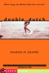 Double Dutch ebook by Sharon M. Draper