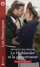 Le Highlander et la gouvernante ebook by Michelle Willingham
