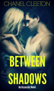 Between Shadows ebook by Chanel Cleeton
