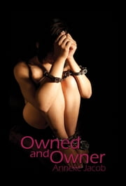 Owned And Owner ebook by Anneke Jacob