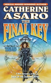 The Final Key - Part Two of Triad ebook by Catherine Asaro