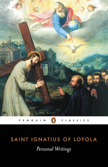 Personal Writings ebook by Ignatius of Loyola,Joseph Munitiz