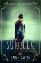 Sorella ebook by Sarah Dalton