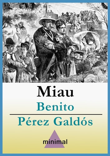 Miau ebook by Benito Pérez Galdós