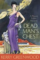 Dead Man's Chest ebook by Kerry Greenwood