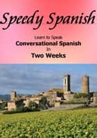 Speedy Spanish ebook by Charlotte Ann Parker