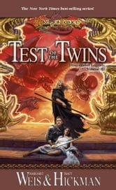 Test of the Twins - Legends, Volume Three ebook by Margaret Weis,Tracy Hickman