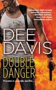 Double Danger ebook by Dee Davis