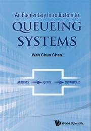 An Elementary Introduction to Queueing Systems ebook by Wah Chun Chan