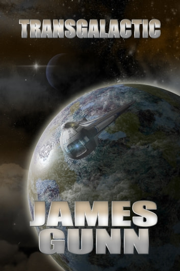 Transgalactic ebook by James Gunn